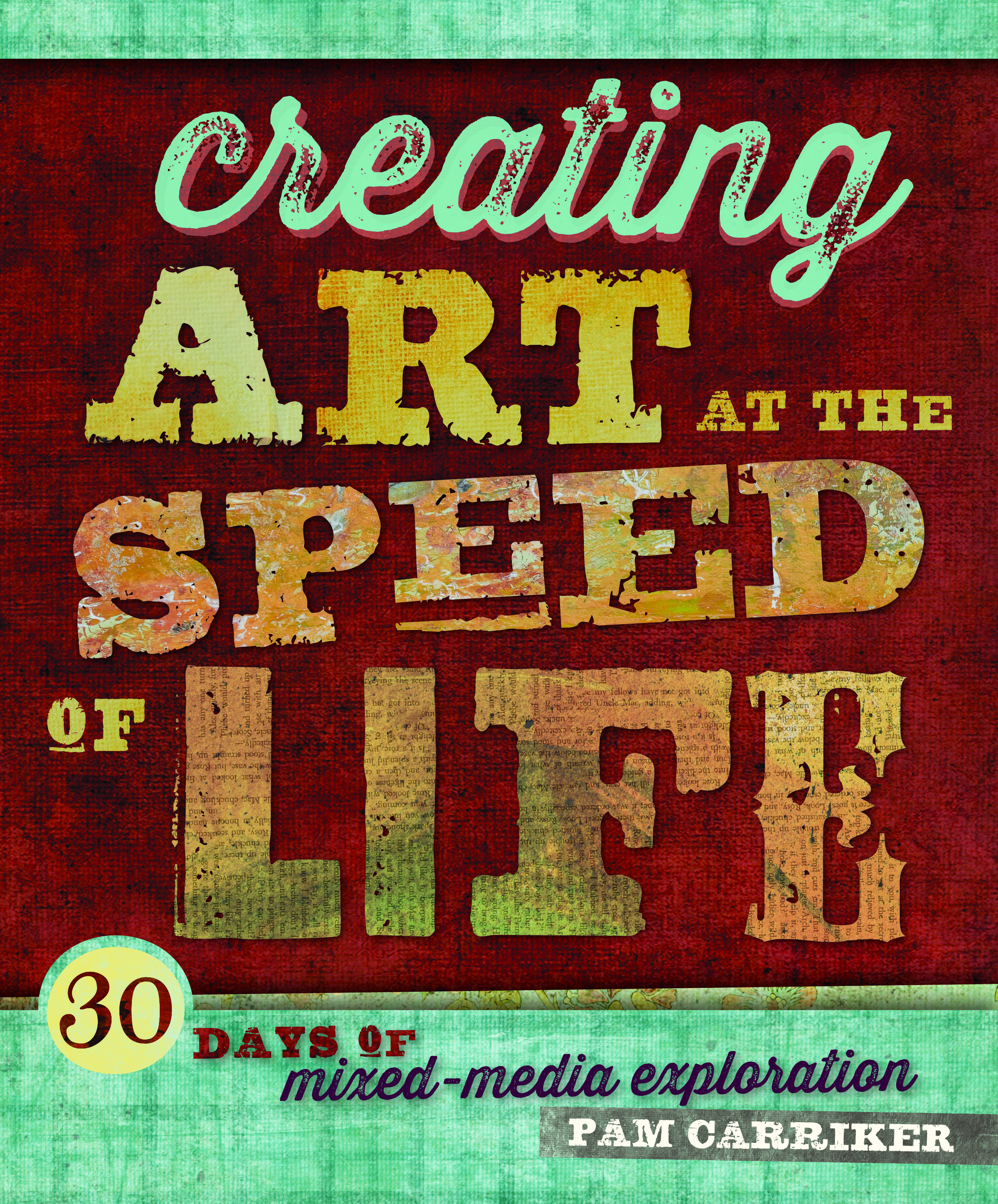 Creating Art at the Speed of Life copy